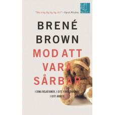 Brown, Brené : Mod att vara sårbar