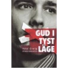 Greig, Pete : Gud i tyst läge