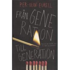 Eurell, Per-Olof: Från generation till generation