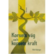 Edsinger, Olof : Korsets väg och korsets kraft