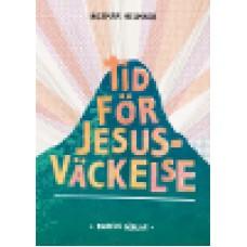 Helmner, Ingemar : Tid för Jesusväckelse