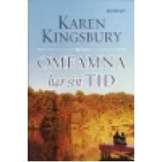 Kingsbury, Karen : Omfamna har sin tid