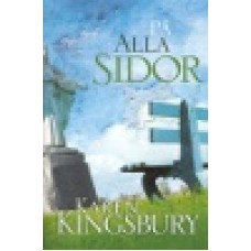 Kingsbury, Karen : På alla sidor