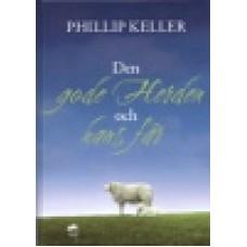 Keller, Phillip : Den gode herden och hans får