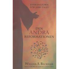 Beckham, William A. : Den andra reformationen