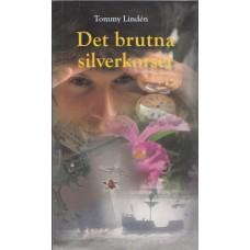 Linden, Tommy: Det brutna silverkorset