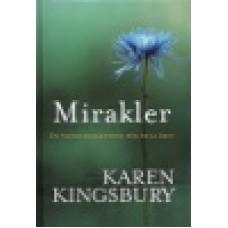 Kingsbury, Karen : Mirakler - en andaktsbok för hela året