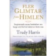 Harris, Trudy : Fler glimtar från himlen