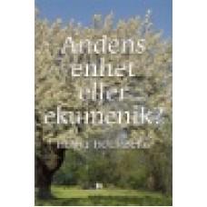 Holmberg, Henry : Andens enhet eller ekumenik?