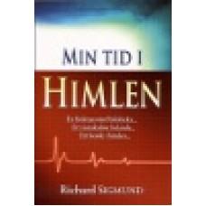 Sigmund, Richard: Min tid i himlen