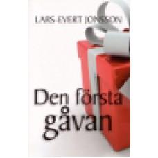 Jonsson, Lars-Evert : Den första gåvan