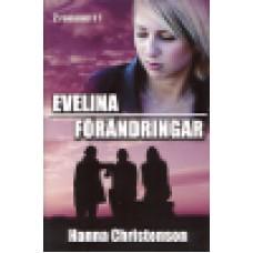 Christenson, Hanna : Evelina + Förändringar