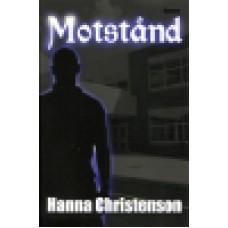 Christenson, Hanna : Motstånd