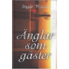 Waern, Inger : Änglar som gäster