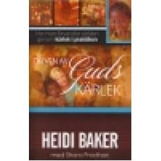 Baker, Heidi : Driven av Guds kärlek