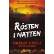 Sithole, Surprise : Rösten i natten