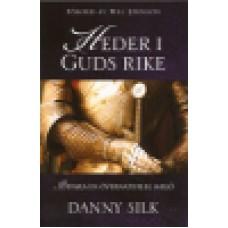 Silk, Danny : Heder i Guds rike