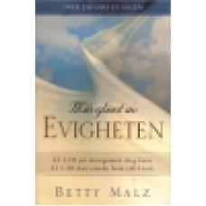 Malz, Betty : Min glimt av evigheten