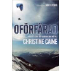 Caine, Christine : Oförfärad
