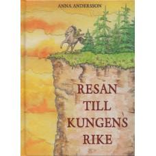 Andersson, Anna: Resan till kungens rike