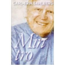 Sahlberg, Carl-Erik : Min tro