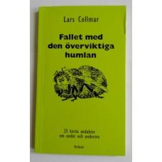 Collmar, Lars: Fallet med den överviktiga humlan
