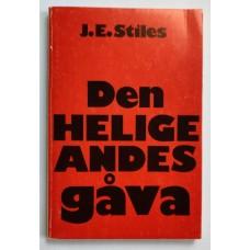 Stiles J.E. : Den Helige Andes gåva