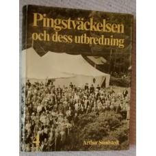 Sundstedt, Arthur: Pingstväckelsen 4: Pingstväckelsen och dess utbredning