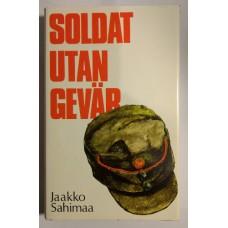 Sahimaa, Jaakko : Soldat utan gevär