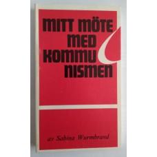 Wurmbrand, Sabina : Mitt möte med kommunismen