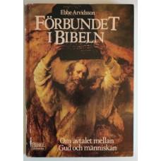 Arvidsson, Ebbe : Förbundet i Bibeln
