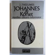 Theeuwes, Josef: Johnnes av korset