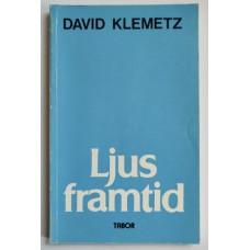 Klemetz, David: Ljus framtid