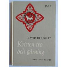 Hedegård, David: Kristen tro och gärning