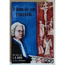 Kleinhans, Theodore J.: Hans liv var musik