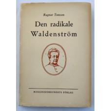 Tomson, Ragnar: Den radikale Waldenström