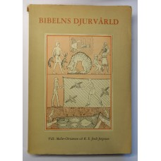 Møller-Christensen/Jordt Jørgensen: Bibelns djurvärld