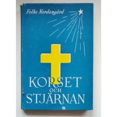 Nordangård, Folke: Korset och stjärnan