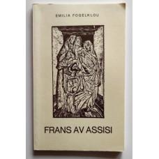 Fogelklou, Emilia: Frans av Assisi