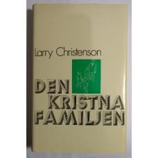 Christenson, Larry : Den kristna familjen