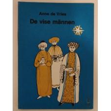 Vries, Anne de: De vise männen