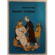 Vries, Anne de: Barnet i krubban