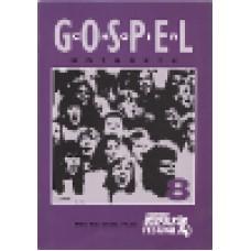 Stockholm gospel körfestival : Gospel 8 - nothäfte