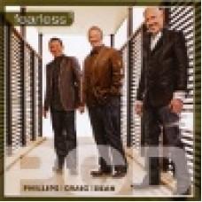 Phillips, Craig & Dean: Fearless