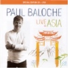 Baloche, Paul : Live in Asia (CD + DVD)