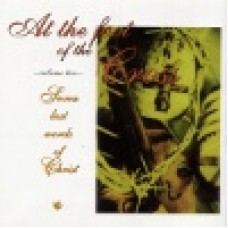 Various : At the foot of the cross - vol.2: seven last words of Christ