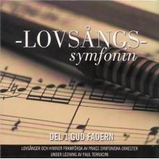 Prags symfoniorkester: Lovsångssymfonin - 1 Gud Fadern