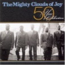 Mighty clouds of joy : 50 year celebration
