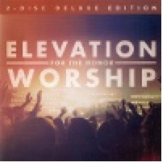 Elevation worship : For the honor - deluxe edition