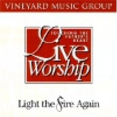 Vineyard : Light the fire again - touching the father's heart 18